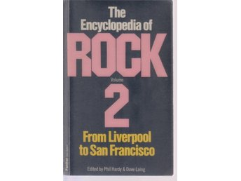 The Encyclopedia of Rock Volume 2 From Liverpool to San Fran