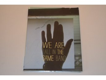 We Are All In The Same Band - Come Gather Round Us - DVD