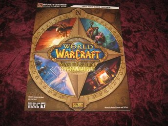 WORLD OF WARCRAFT STRATEGY GUIDE (BLIZZARD OFFICIAL GUIDE) MASTER GUIDE SECOND E
