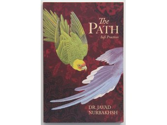 Dr. Javad Nurbakhsh - The Path: Sufi practices