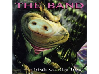 CD The Band High on the hog