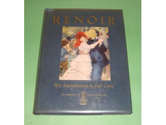 Pierre Auguste Renoir. Fifty Reproductions in Full Color.