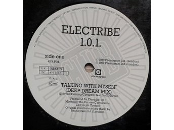 "Electribe 1.0.1. title* Talking With Myself (Deep Dream Remix)* House 12"" UK"