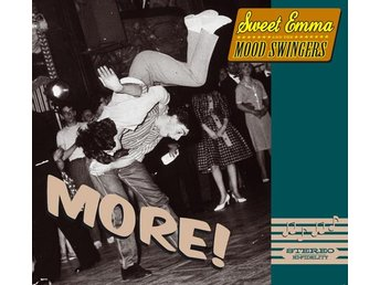 Sweet Emma And The Mood Swingers - MORE! CD NY - FRI FRAKT