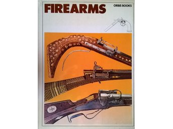FIREARMS. The History of Guns.  +  Färdvägar och Ödets narrar av William Trevor.