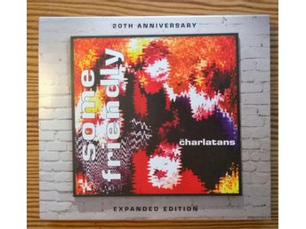 "THE CHARLATANS ""some friendly"" 20th anniversary edition"