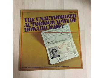 NORMAN STEINBERG - THE UNAUTHORIZED AUTOBIOGRAPHY OF HOWARD WHO. (MVG LP)