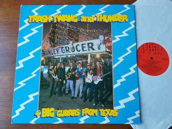 4 BIG GUITARS FROM TEXAS - Trash Twang and Thunder, LP Demon UK 1985