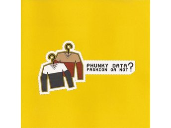 Phunky Data - Fashion Or Not? - 1999 - CD