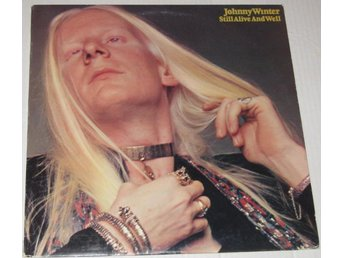 JOHNNY WINTER, Still alive and well, Rundgren, Derringer