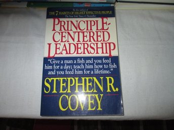 Stephen R Covey - Principle Centered Leadership