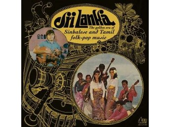 Golden Era Of Sinhalese & Tamil Folk-pop Music (Vinyl LP)