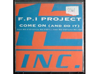 F.P.I PROJECT - COME ON (AND DO IT) (12 INC.)
