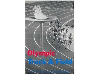 OLYMPIC TRACK & FIELD From the Editors of Track & Field News