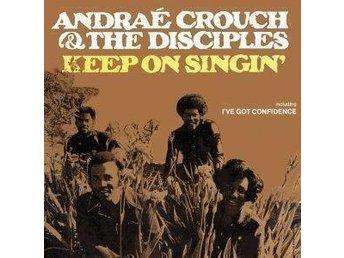 CD ANDRAE CROUCH - KEEP ON SINGIN - NY INPLASTAD - Västra Frölunda - CD ANDRAE CROUCH - KEEP ON SINGIN - NY INPLASTAD - Västra Frölunda