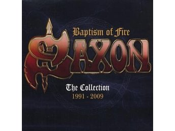 Saxon: Baptism of fire/Collection 1991-2009 (2 CD)