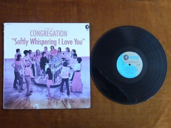 THE MIKE CURB CONGREGATION,  SOFTLY WISPERING I LOVE YOU,  LP, LP-SKIVA
