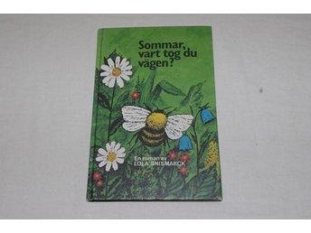 Bok Sommar, vart tog du vägen? Lola Snismarck - Hyllinge - Bok Sommar, vart tog du vägen? Lola Snismarck - Hyllinge