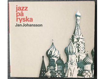 CD: Jan Johansson. Jazz på ryska. 2005