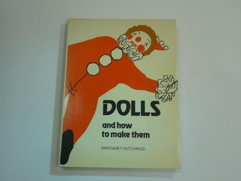 Dolls and how to make them