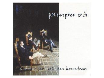 Pumpa På - Klubben För Inbördes Beundran - 1996 - CD - Pop Rap - Bålsta - Pumpa På - Klubben För Inbördes Beundran - 1996 - CD - Pop Rap - Bålsta