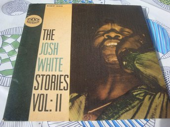 JOSH WHITE THE - STORIES EP