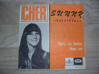 "CHER - SUNNY / SHE´S NO BETTER THAN ME                           ""NORSK"""