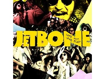 Jetbone: Come out and play 2018 (Digi) (CD)
