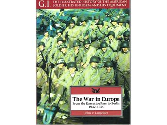 The War in Europe : From the Kasserine Pass to Berlin 1942-1945 - Västerås - The War in Europe : From the Kasserine Pass to Berlin 1942-1945 - Västerås