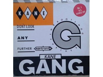"The Kane Gang title* Don't Look Any Further (Mantronik Mix)* House 12"" UK"