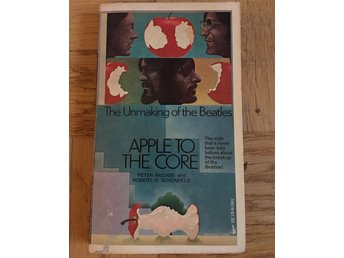 Beatles - The unmaking of The Beatlse Apple to the core - McCabe & Schonfeld