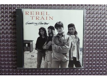 REBEL TRAIN - CD - SEEKING SHELTER - ROCK 1992!!! *****