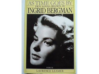 AS TIMES GO BY - DEN SANNA BILDEN AV  INGRID BERGMAN, LEAMER 1986