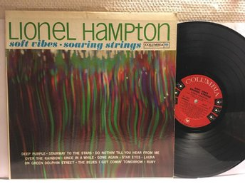 LIONEL HAMPTON - SOFT VIBES, SOARING STRINGS