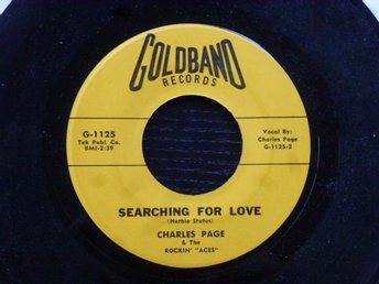 CHARLES PAGE - Baby you been to school/Searching for love Goldband USA