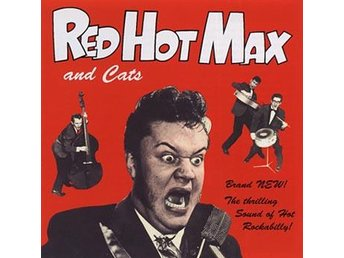 Red Hot Max: Thrilling sound of rockabilly 1981 (CD) Ord Pris 69 kr SALE