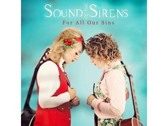 Sound Of The Sirens: For All Our Sins (CD)