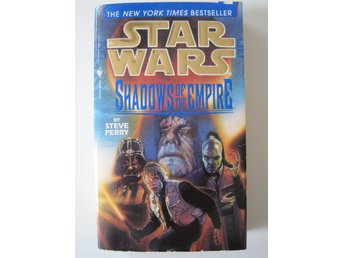 STAR WARS - SHADOWS OF THE EMPIRE - STEVE PERRY