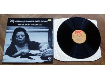 MARY LOU WILLIAMS My Mama Pined a Rose Pablo Jazz 1978