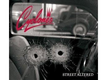 Cyclones - Street Altered - CD