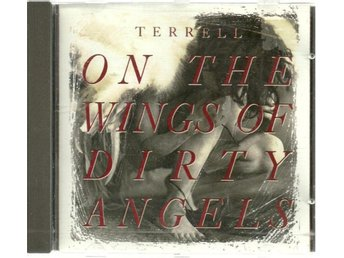 TERRELL - ON THE WINGS OF DIRTY ANGELS