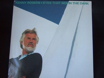 LP - KENNY ROGERS. Eyes that see in the dark. 1983