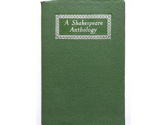 A SHAKESPEARE ANTHOLOGY, MAINE (EDITOR) 1950