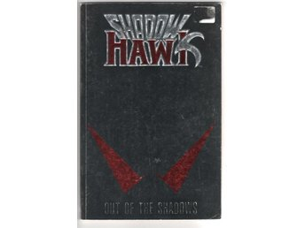 Shadowhawk - Vol 1 - Out of the Shadows