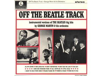 George Martin Orchestra Off the Beatle track