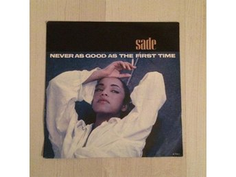 "SADE - NEVER AS GOOD AS THE FIRST TIME. ( 7"" SINGEL)"