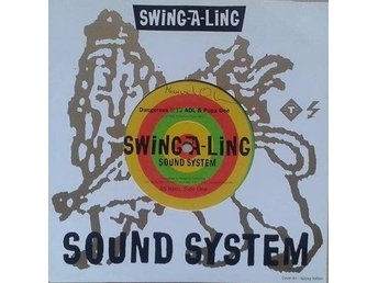 Swing-A-Ling Sound System title* Dangerous* Euro House Reggae  7""