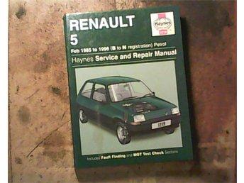 Renault 5, 1985 - 1996, verkstadshandbok - Tallåsen - Renault 5, 1985 - 1996, verkstadshandbok - Tallåsen