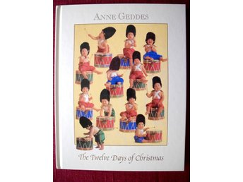 THE TWELVE DAYS OF CHRISTMAS Anne Geddes 2003