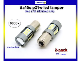 Ba15s p21w 1156 Led med 27st 2835smd chip 6000K backljus 2-pack 12- 24v